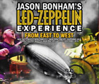 NEW JASON BONHAM'S LED ZEPPELIN EXPERENCE IFROM EAST TO WEST 2010 ##Mm