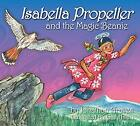 Isabella Propeller and the Magic Beanie by Graves, Jonathan