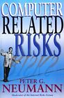 Computer-Related Risks by Neumann, Peter -ExLibrary