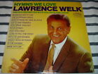 Lawrence Welk Hymns We Love 33 LP Record Album