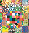 Elmers Special Day by McKee David