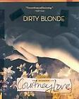 COURTNEY LOVE-Dirty Blonde The Diaries Of Courtney Love (UK IMPORT) BOOK NEW