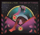 Matthew J. Tow-The Way of Things (UK IMPORT) CD NEW