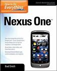 How to Do Everything Nexus One by Smith Bud