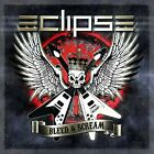 ECLIPSE-BLEED AND SCREAM (UK IMPORT) CD NEW