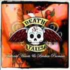 Death and Taxes-Tattooed Hearts and Broken Promises (UK IMPORT) CD NEW
