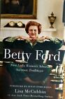 BETTY FORD by Lisa McCubbin 2018 Hardcover signed by author