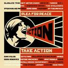 Plea for Peace/Take Action by Various Artists