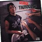 Born To Be Bad George Thorogood And The Destroyers Audio CD