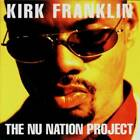 The Nu Nation Project by Franklin, Kirk