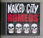 Naked City Romeos-S/T(U.S.)-2011 CD-Garage Punk Rock