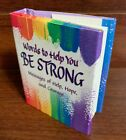 Blue Mountain Arts 2010 Little Book Words to Help You Be Strong Douglas Pagels