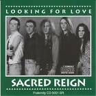 SACRED REIGN - LOOKING FOR LOVE ( AUDIO CD in JEWEL CASE )