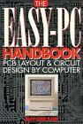 Easy PC Handbook  PCB Layout and Circuit Design by Computer by Sinclair Ian