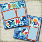 SPLASH SWIM SUN 2 Premade Scrapbook Pages EZ Layout 3382