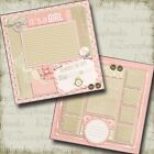 ITS a GIRL Premade Scrapbook Pages EZ Layout 301 Baby
