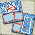 AT THE POOL 2 Premade Scrapbook Pages EZ Layout 3206