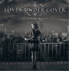Lover Under Cover-Into the Night (UK IMPORT) CD NEW
