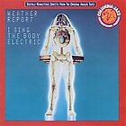 I Sing the Body Electric Weather Report Audio CD