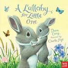 A Lullaby for Little One by Casey Dawn