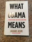 What Obama Means by Jabari Asim Signed Autographed Hardcover Book