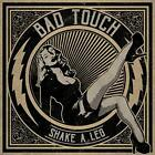 Bad Touch - Shake A Leg [CD]