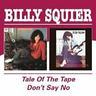 Tale of the Tape, The/don't Say No (UK IMPORT) CD NEW