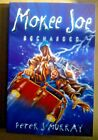 Signed copy of Mokee Joe Recharged by Peter J Murray Paperback 2004