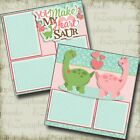 YOU MAKE MY HEART SAUR 2 Premade Scrapbook Pages EZ Layout 4030