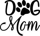 Dog Mom with Paw Print vinyl decal