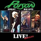 Poison: Great Big Hits Live! - Bootleg by Poison