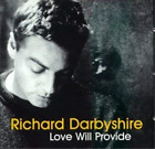 Richard Darbyshire-Love Will Privide (UK IMPORT) CD NEW