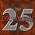 Doc Holliday-25 Absolutely Live (UK IMPORT) CD NEW