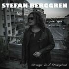 STEFAN BERGGREN-STRANGER IN A STRANGELAND (UK IMPORT) CD NEW