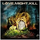Love Might Kill - Brace for Impact [CD]