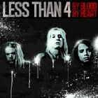 Less Than 4 - By Blood By Heart [CD]