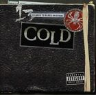 Cold - 13 Ways To Bleed On Stage ( CD, 2000 )