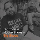 BIG TONE + HOUSE SHOES-BIG SHOES-IMPORT 2 CD WITH JAPAN OBI E91