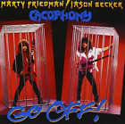 CACOPHONY-Go Off (UK IMPORT) CD NEW