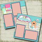 Tiny Bubbles Girl Baby 2 Premade Scrapbook Pages EZ Layout 4186