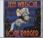 JEFF WATSON / LONE RANGER JAPAN CD OOP