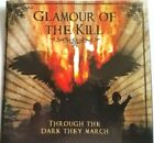 Glamour of the Kill Through the Dark They March CD Mini-Album Promo 2007