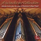 Malcolm Archer - A Winchester Collection [organ music] [CD]