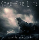 Scar for Life-Worlds Entwined (UK IMPORT) CD NEW