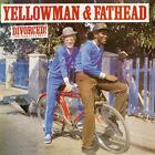 YELLOWMAN  FATHEAD - DIVORCED FOR YOUR EYES ONLY [CD]