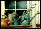 SUSAN WINGET THINKING OF YOU Watering Cans Windowsill Greeting Card NEW