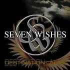 Seven Wishes-Destination:Alive (UK IMPORT) CD NEW