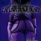 CAPTAIN BLACK BEARD-IT`S A MOUTHFUL (UK IMPORT) CD NEW