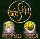 The Sign-The Second Coming (UK IMPORT) CD NEW