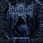 Imperium-Dreamhunter (UK IMPORT) CD NEW